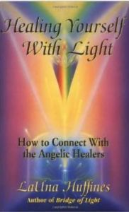 Launa Huffines - Healing Yourself with Light (Paperback - book)